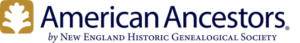 American Ancestors by New England Historic Genealogical Society