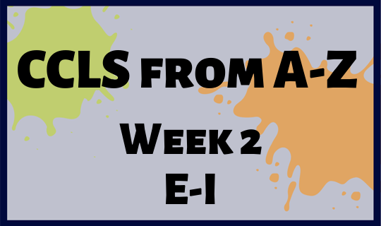 CCLS From A-Z Week 2 Letters E-I