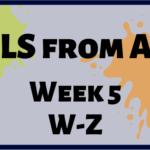 CCLS From A-Z: Week 5 W-Z