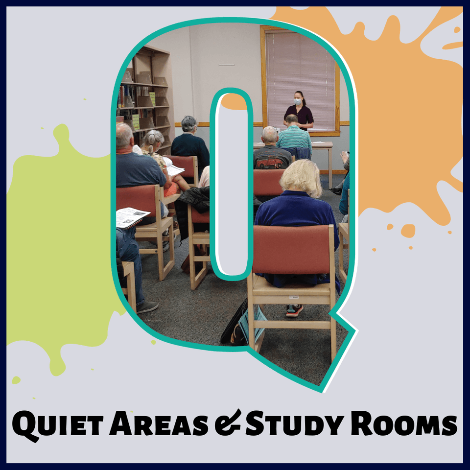 Q is for Quiet Areas & Study Rooms